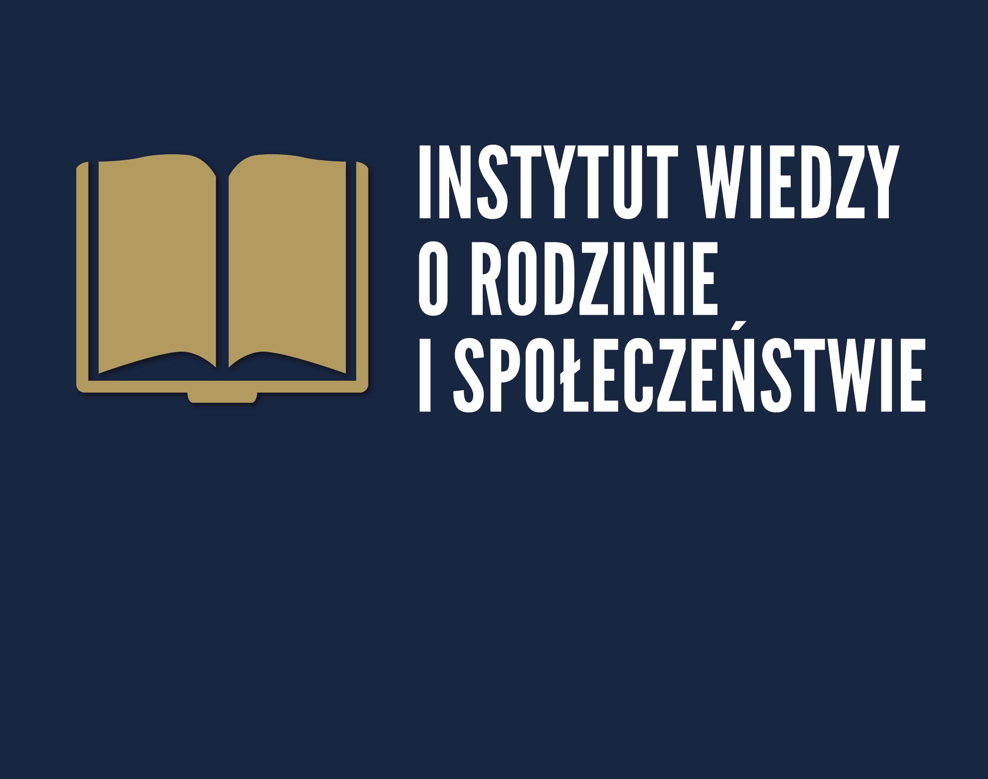 Instytut Wiedzy o Rodzinie i Społeczeństwie - co robimy?